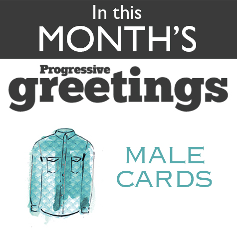 In this month's Progressive greetings: Male Cards